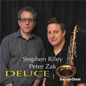 Stephen Riley  Peter Zak - Deuce (2017)