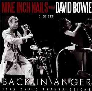 Nine Inch Nails With David Bowie - Back in Anger (Live) (2016)
