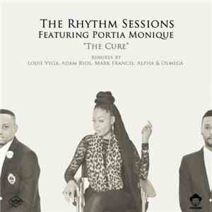 The Rhythm Sessions Feat. Portia Monique - The Cure (2016)