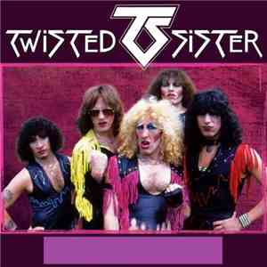 Twisted Sister - Discography - 1982 - 2011, MP3