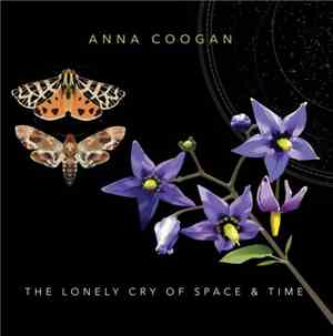 Anna Coogan - The Lonely Cry of Space and Time (2017)