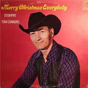 Stompin Tom Connors - Merry Christmas Everybody (1970)