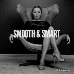 VA - Smooth  Smart Vol. 1 Some Perfect Summer Relaxing Tunes (2017)