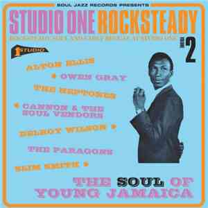 VA - Soul Jazz Records Presents STUDIO ONE Rocksteady 2: The Soul Of Young  ...