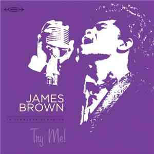 James Brown - Try Me! (16 Timeless Classics) (2016)