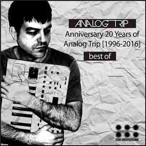 VA - Anniversary 20 Years Of Analog Trip (1996-2016) Best Of (2017)