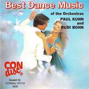 The Orchestras Paul Kuhn and Rudi Bohn - Best Dance Music  (1990)