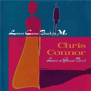 Chris Connor - Lover Come Back To Me (19811995) mp3