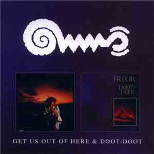 Freur - Get Us Out of Here  Doot-Doot (2009) Lossless