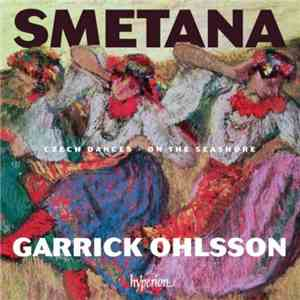 Garrick Ohlsson - Smetana: Czech Dances  On the seashore (2016) HDtracks