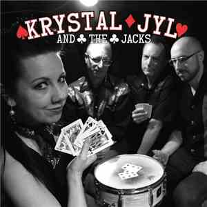 Krystal Jyl  The Jacks - Krystal Jyl  The Jacks (2017)
