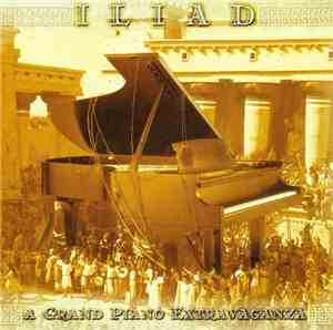 VA - Iliad, A Grand Piano Extravaganza 2CD (2010)