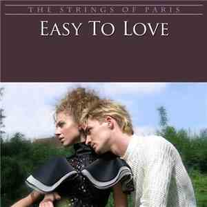 The Strings Of Paris Orchestra - Easy To Love (1990)