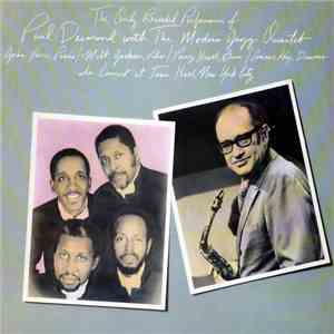 Paul Desmond With The Modern Jazz Quartet - The Only Recorded Performance.. ...