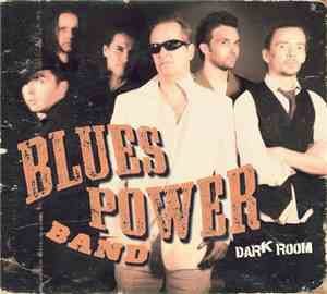 Blues Power Band - Dark Room (2012)