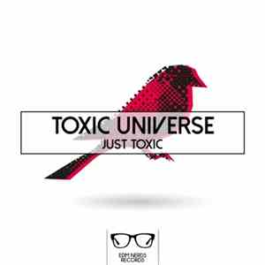 Toxic Universe - Just Toxic