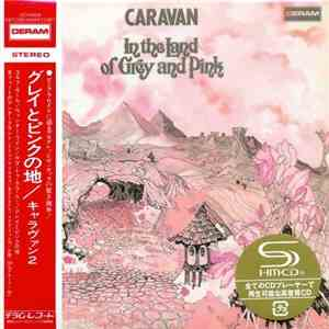 Caravan - In The Land Of Grey And Pink (1971) SHM-CD