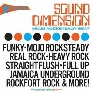 Sound Dimension - Mojo Rocksteady Beat (2007) FLAC