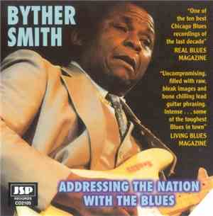 Byther Smith - Addressing The Nation With The Blues (Reissue) (1998) Lossle ...
