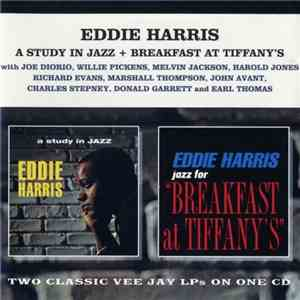 Eddie Harris - A Study in Jazz + Breakfast at Tiffanys (1962)