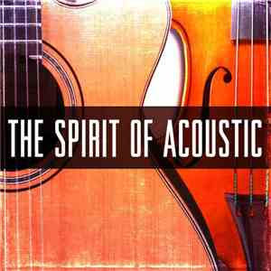 VA - The Spirit of Acoustic (2016)