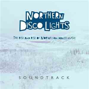 VA - Northern Disco Lights - Soundtrack (2017)