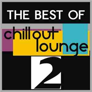 VA - The Best Of Chillout, Lounge , Vol. 2 (2010)