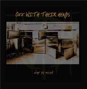 Off With Their Heads - Wont Be Missed (2016)