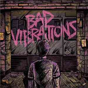 A Day To Remember - Bad Vibrations (Deluxe Edition) (2016)