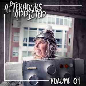 VA - Afterhours Addicted Vol. 01 (2017)