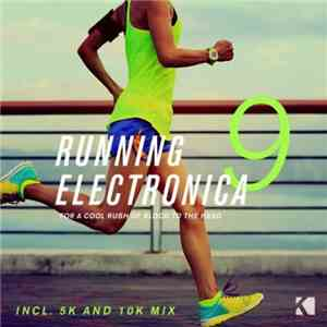 VA - Running Electronica Vol.9 (For A Cool Rush Of Blood To The Head) (2017 ...