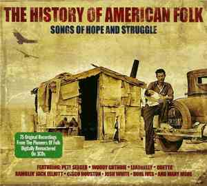 VA - The History Of American Folk ~ Songs Of Hope And Struggle (2010)