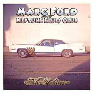 Marc Ford and the Neptune Blues Club - The Vulture (2016) FLAC