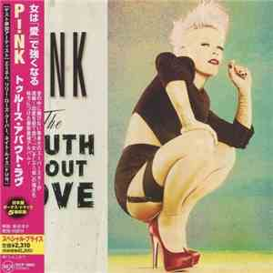Pink - The Truth About Love Japanese Edition (2012)
