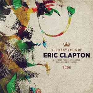VA - The Many Faces Of Eric Clapton (2016)