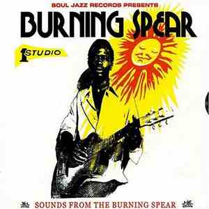Burning Spear - Sounds From The Burning Spear (2004) FLAC