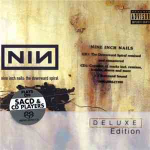 Nine Inch Nails - The Downward Spiral (Deluxe Edition) (2004) SACD