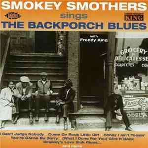 Smokey Smothers ‎– Sings The Backporch Blues (2002)