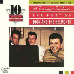Dion  The Belmonts - A Teenager In Love: The Best of Dion and The Belmonts  ...