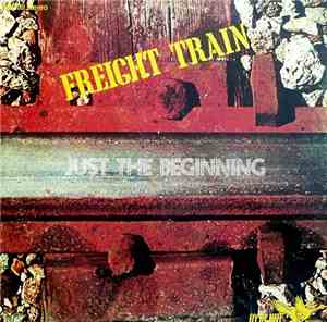 Freight Train - Just The Beginning (1971)