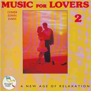 Gomer Edwin Evans  Music for Lovers 2 (1994) FLAC  Mp3