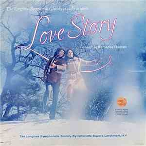 The Longines Symphonette Society - Love Story And Other Romantic Themes (19 ...