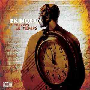 Ekinoxx - À Travers Le Temps (2017)