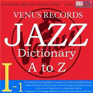 VA - Jazz Dictionary I-1 (2017)