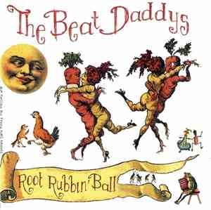 The Beat Daddys - Root Rubbin Ball (2012)