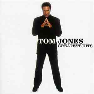 Tom Jones -  Greatest Hits (2003)