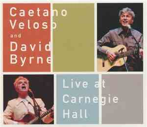 Caetano Veloso  David Bуrne - Live at Carnegie Hall (2012) lossless