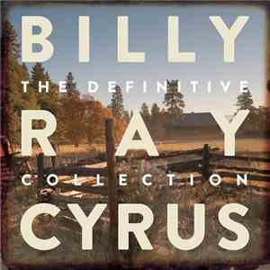 Billy Ray Cyrus - The Definitive Collection (2014)