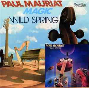 Paul Mauriat – Magic  Wild Spring (19821983) 2015