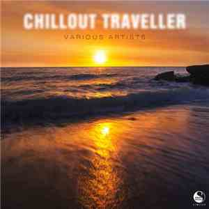 VA - Chillout Traveller (2016)